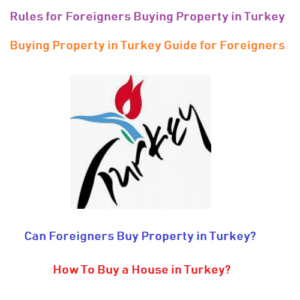 Buying Property in Turkey Guide for Foriegners